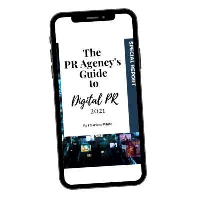 The PR Agency Guide to Digital PR 2021